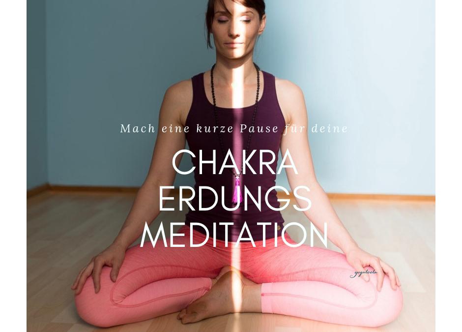 Erdungs – Chakra  – Meditation
